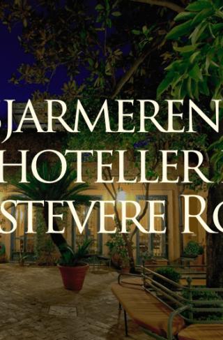 Sjarmerende hoteller i Trastevere Roma