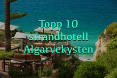 Topp 10 strandhoteller Algarvekysten