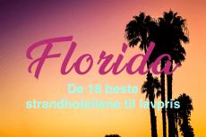 De 18 beste strandhotellene til lavpris i Florida