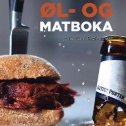 Øl- og matboka: en guide til øl og mat