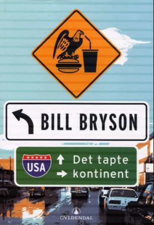 Det tapte kontinent Bryson, Bill
