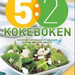 5:2 kokeboken: fristende oppskrifter på måltider med 10