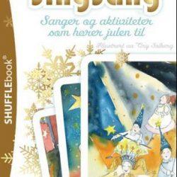 SingSang: sanger og aktiviteter som hører julen ti