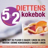 5:2-diettens kokebok: 150 oppskrifter